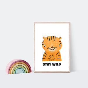 Stay Wild Tiger Scandi Style Nursery Print