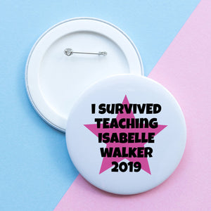 I survived teaching.... badge