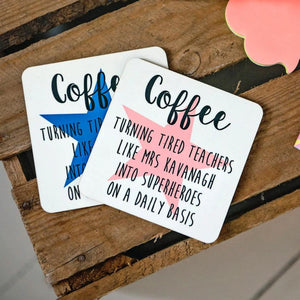 Superhero Teacher Coaster