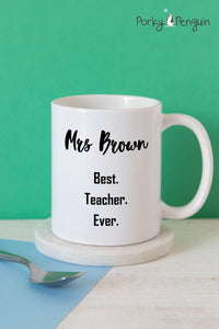 Best. Teacher. Ever. Mug