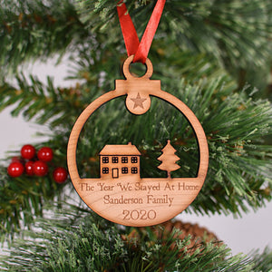 The Year We Stayed At Home 2020 Personalised Bauble