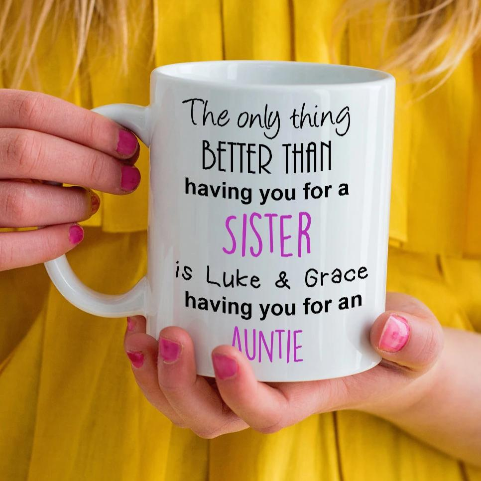 The only thing better Auntie mug