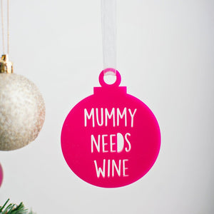 Mummy needs wine - Tree decoration