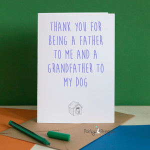 Thank You For Being A Grandfather To The Dog Card