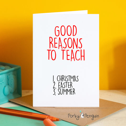Good Reasons To Teach