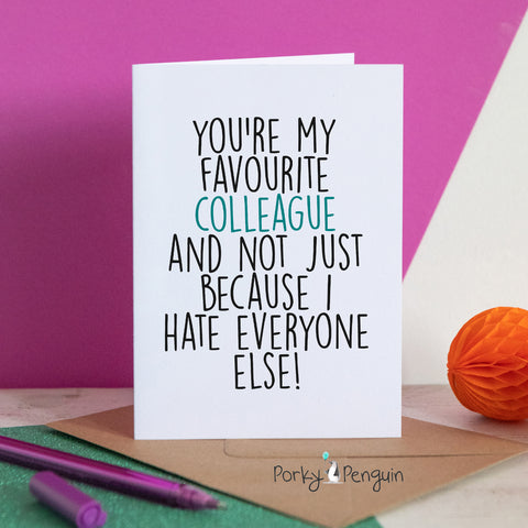 You're My Favourite Colleague Card