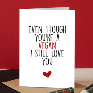 Even Though You're a Vegan