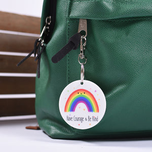 Have Courage & Be Kind Bag Tag