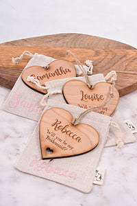 Bridesmaid Proposal Wooden Heart