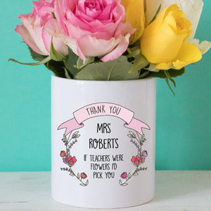 I'd Pick You Teacher Flower Pot