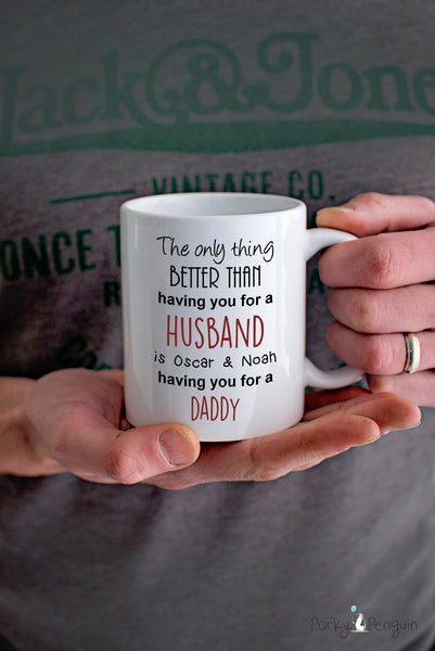 The Only Thing Better Dad Mug