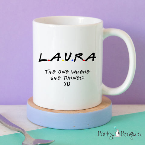 FRIENDS mug, the one where.....