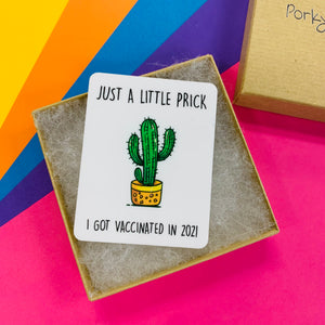 Just A Little Prick Covid Vaccine Magnet