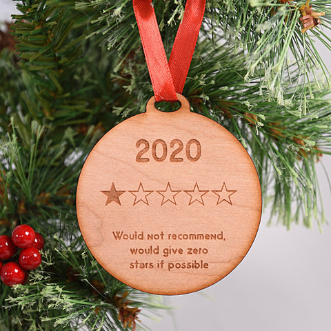 2020 Would Not Recommend Tree Decoration