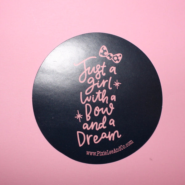 Girl With A Bow & A Dream Sticker