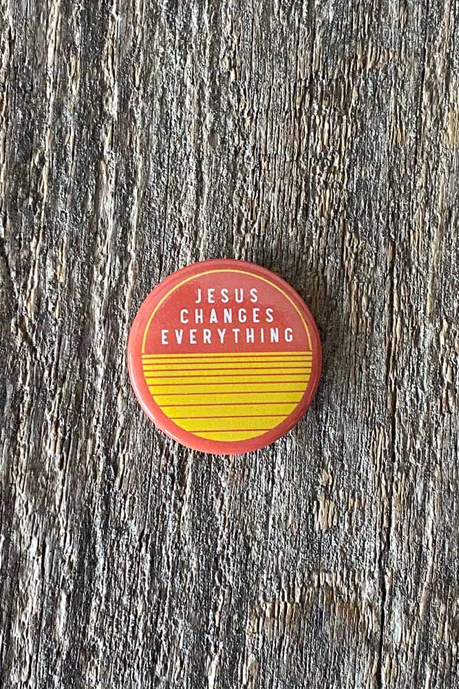 Jesus Changes Everything Button