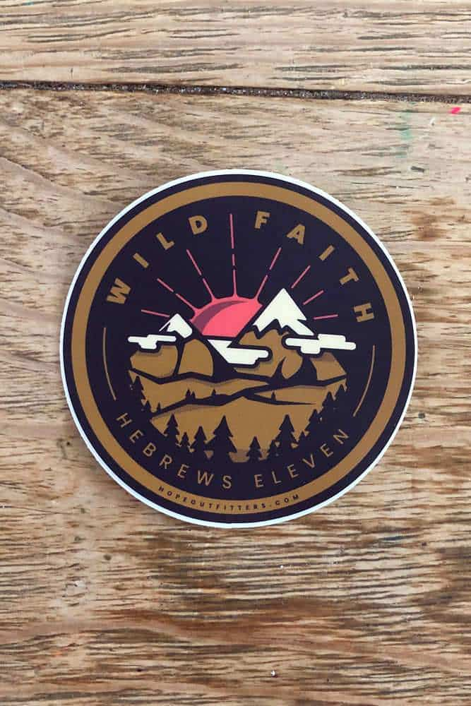 Wild Faith Sticker