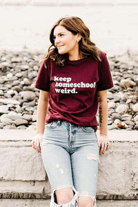 Keep Homeschool Weird Tee