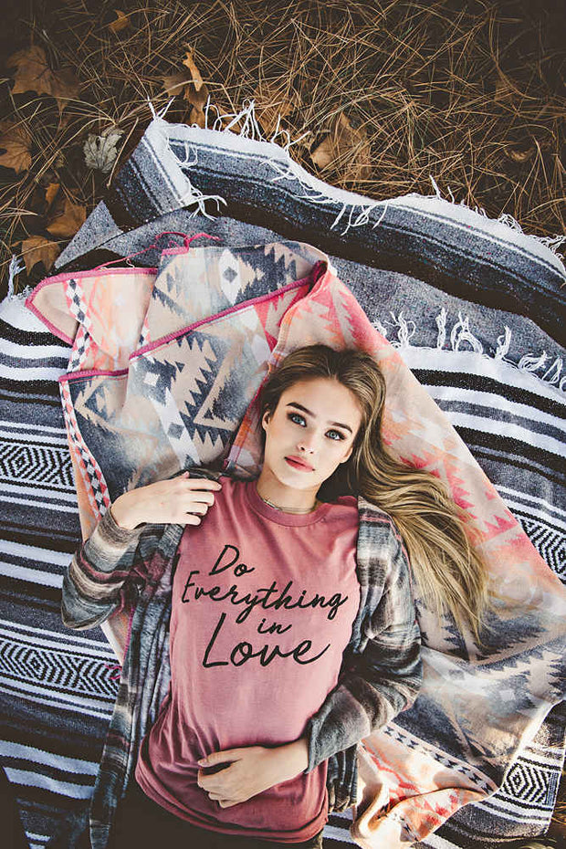 Everything In Love Tee 1