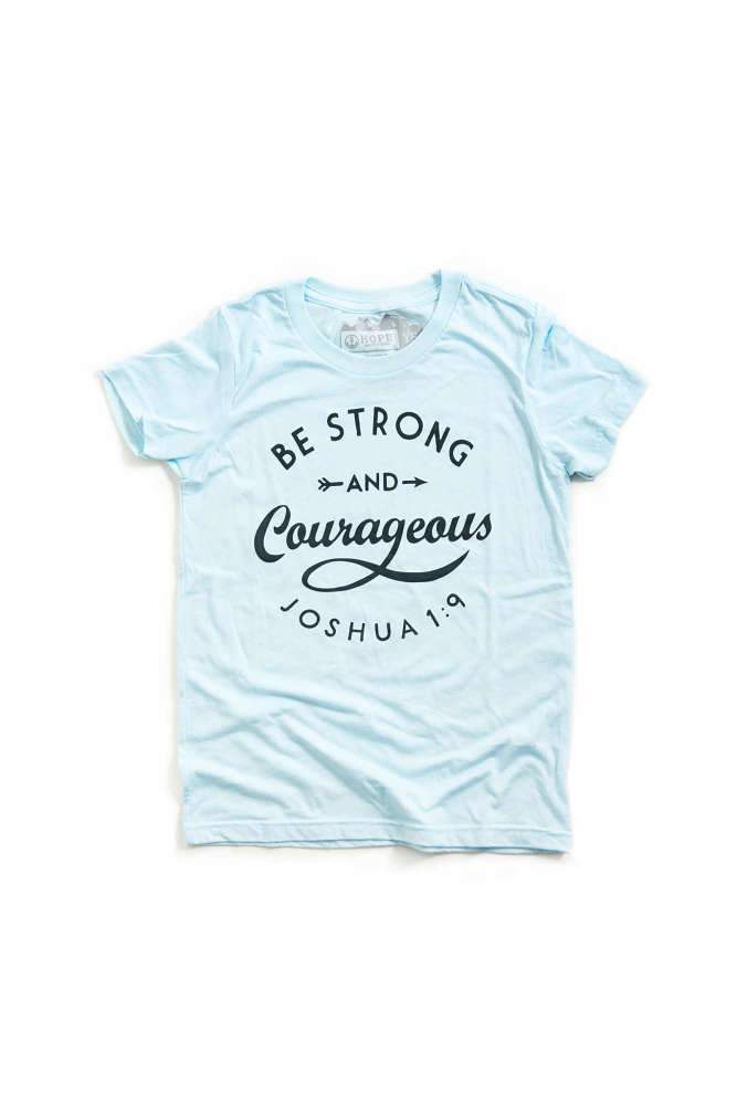 Be Strong & Courageous Youth Tee