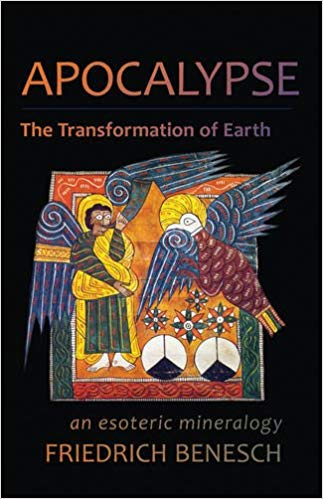 Apocalypse, the Transformation of Earth: An Esoteric Mineralogy