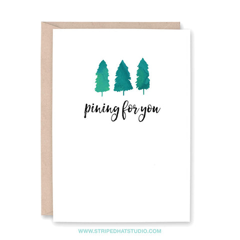 Pining for You Card