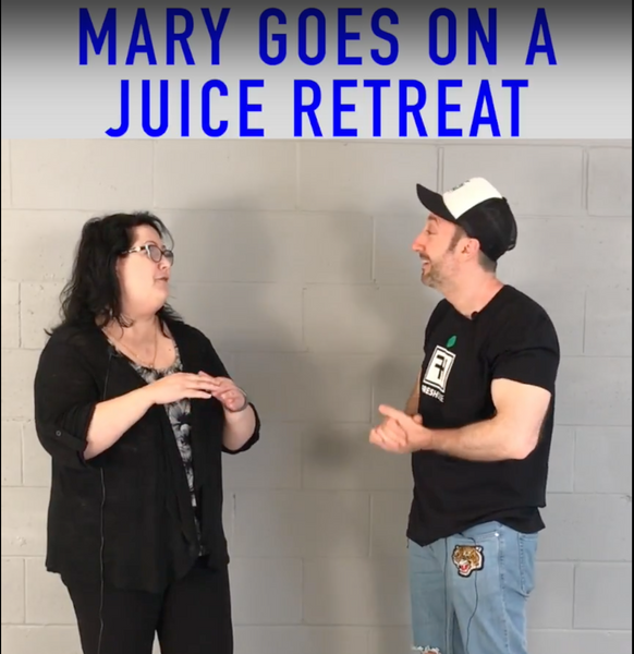 Mary Goes On A Juice Cleanse / Retreat