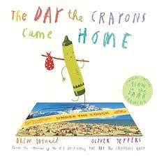 The Day The Crayons Came Home - Little Me Little You