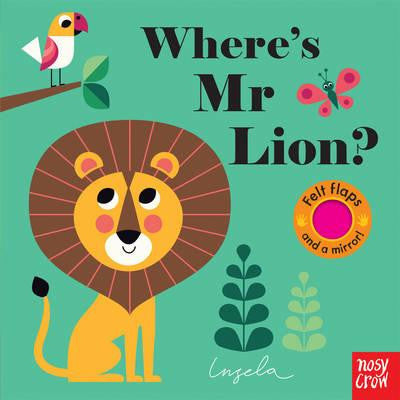 Where's Mr Lion by Ingela P Arrhenius - Little Me Little You