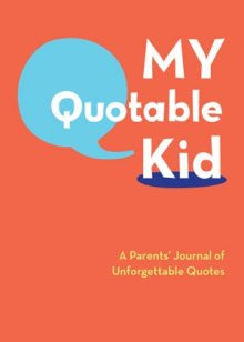 My Quotable Kid Book - Little Me Little You