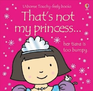 That's Not My Princess... - Little Me Little You