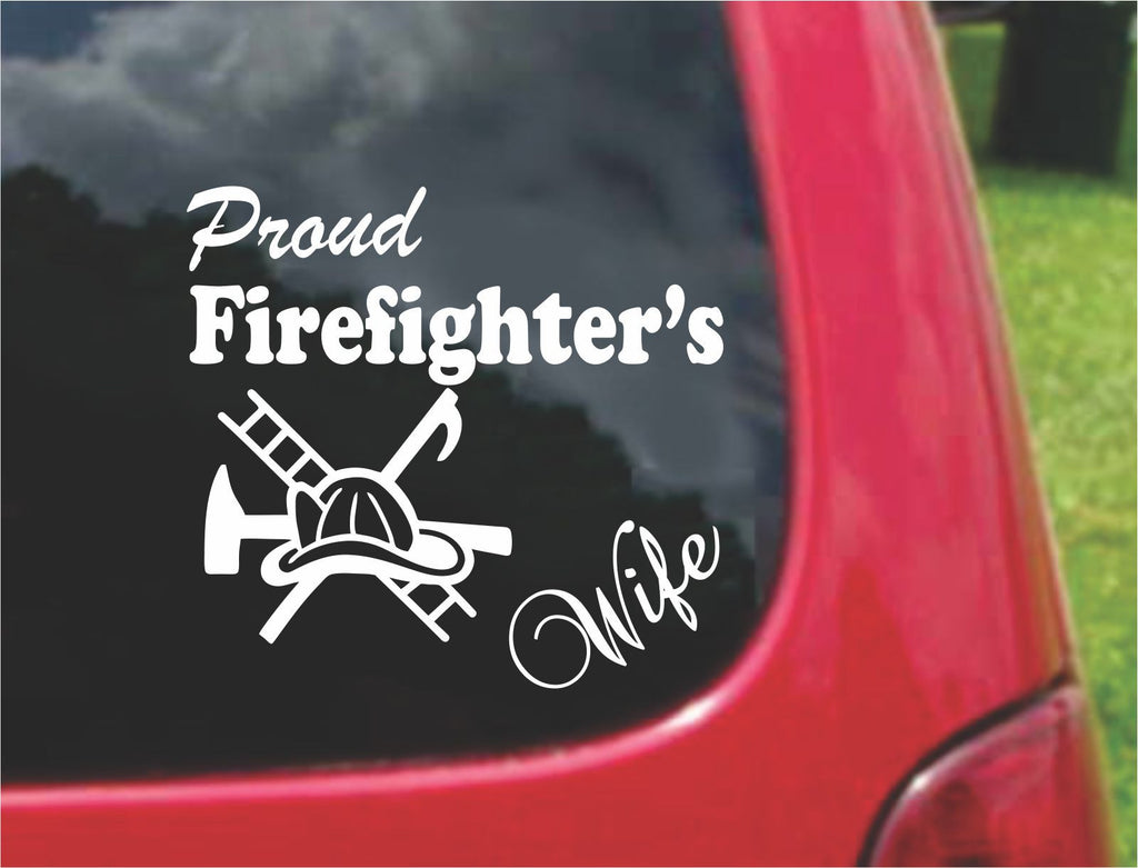 Proud Firefighter's Wife Sticker Decal 20 Colors To Choose From.