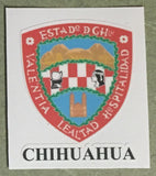 Chihuahua Mexico. Coat Of Arms Decal Sticker Full Color/Weather Proof.