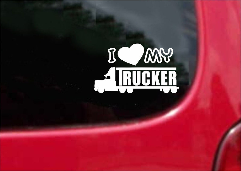 I Love My Trucker Sticker Decal 20 Colors To Choose From.