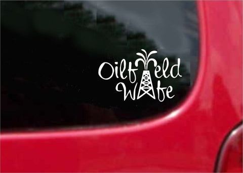 Oilfield Wife Sticker Decal 20 Colors To Choose From.
