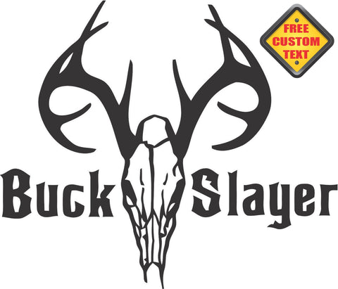 Buck Slayer Sticker Decal 20 Colors To Choose From.