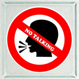 Set of NO TALKING Warning Sign Sticker Decals Full Color/Weather Proof.