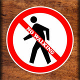 Set of No Walking Warning Sign Sticker Decals Full Color/Weather Proof.