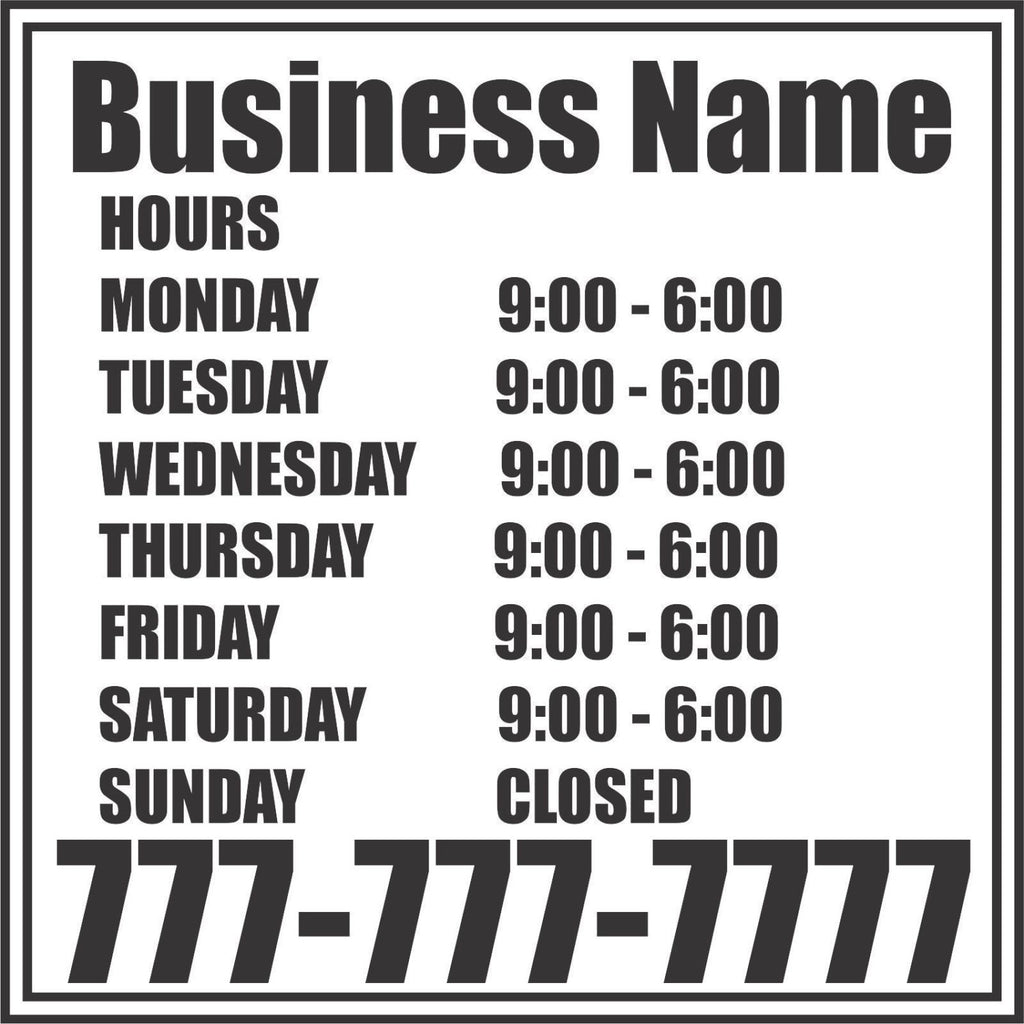 Custom Business Store Hours Sticker Decal 20 Colors To Choose From.