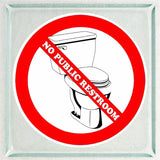 Set of No Public Restroom Warning Sign Sticker Decals Full Color/Weather Proof.