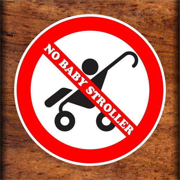 Set Of No Baby Stroller Warning Sign Sticker Decals Full