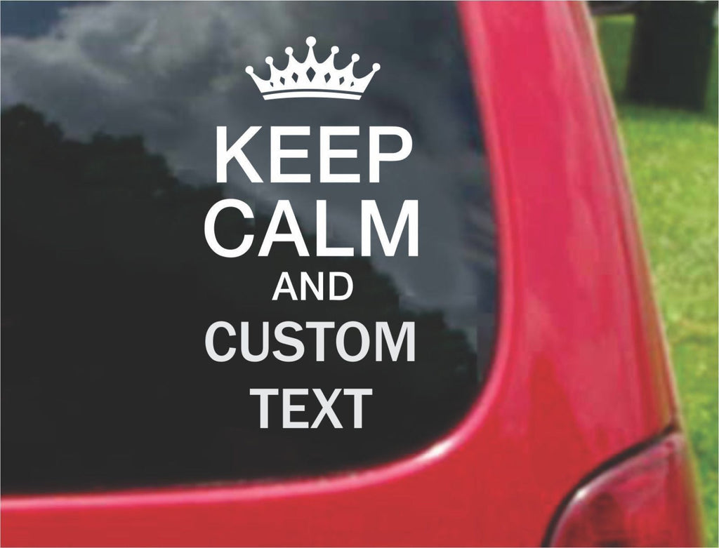 Keep Calm With Custom Text Sticker Decal 20 Colors To Choose From.