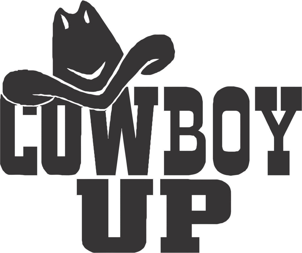 Cowboy Up Sticker Decal 20 Colors To Choose From.