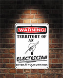 Warning Territory Of an ELECTRICIAN 9 x 12 Predrilled Aluminum Sign
