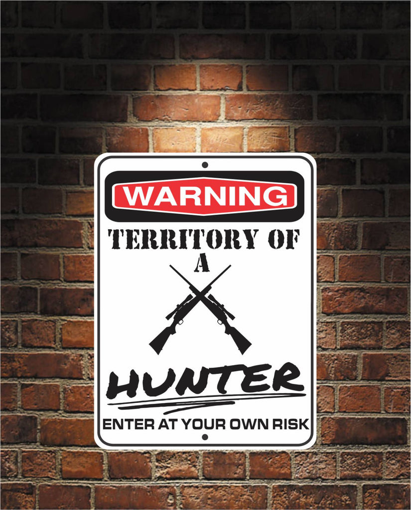 Warning Territory Of a HUNTER 9 x 12 Predrilled Aluminum Sign