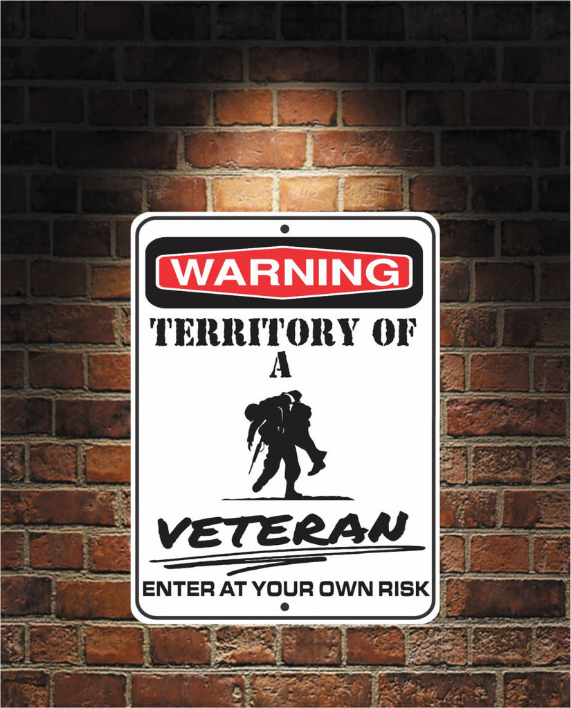 Warning Territory Of a Veteran 9 x 12 Predrilled Aluminum Sign