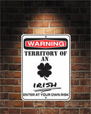 Warning Territory Of an Irish 9 x 12 Predrilled Aluminum Sign