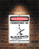 Warning Territory Of a Blacksmith 9 x 12 Predrilled Aluminum Sign