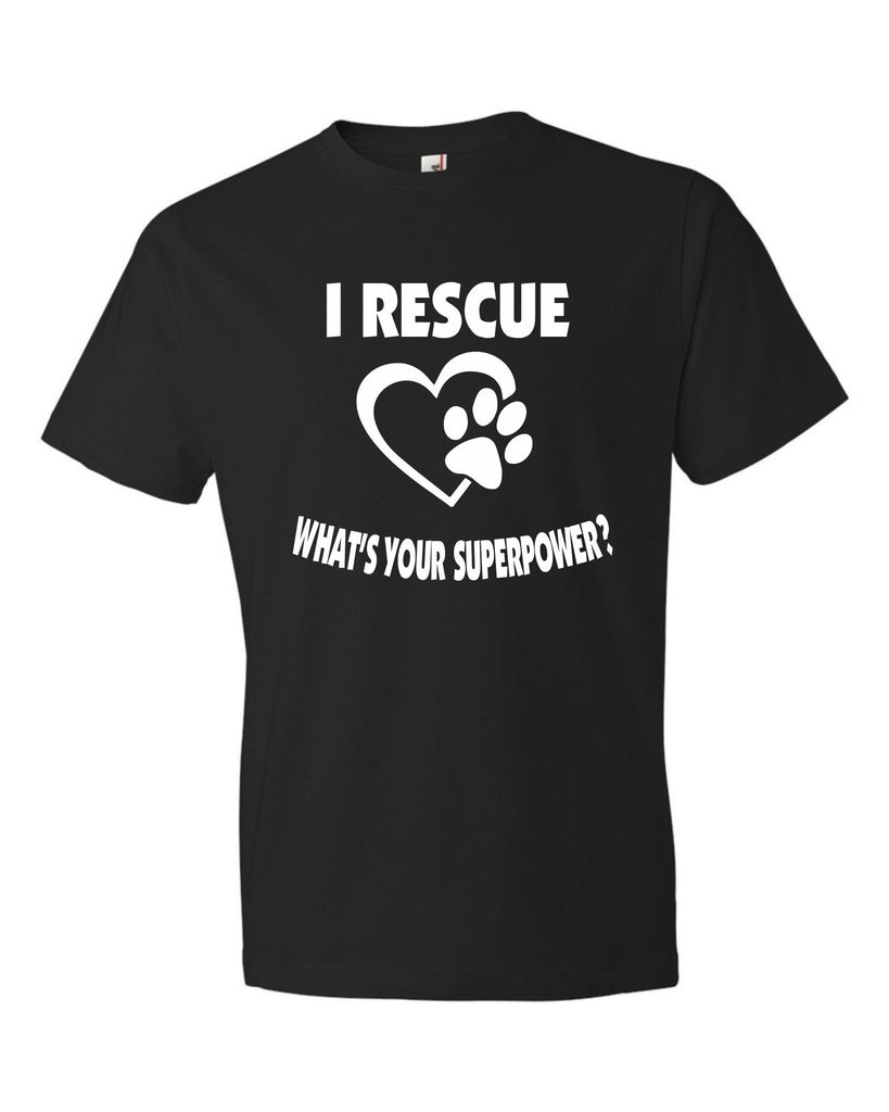 I  Rescue   What's Your Superpower  Black T-shirt