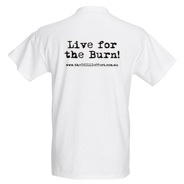 T Shirt - Live for the Burn